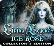Living Legends: Ice Rose Collector`s Edition
