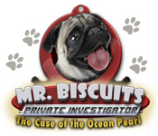 Mr. Biscuits: The Case of the Ocean Pearl