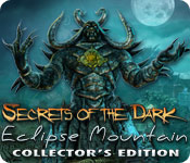 Secrets of the Dark: Eclipse Mountain Collector`s Edition