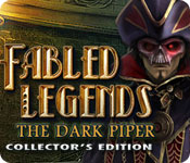 Fabled Legends: The Dark Piper Collector`s Edition