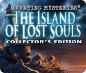 Haunting Mysteries: The Island of Lost Souls Collector`s Edition
