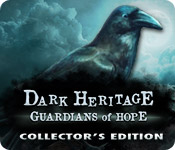 Dark Heritage: Guardians of Hope Collector`s Edition
