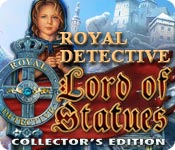 Royal Detective: The Lord of Statues Collector`s Edition