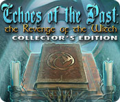 Echoes of the Past: The Revenge of the Witch Collector`s Edition