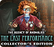The Agency of Anomalies: The Last Performance Collector`s Edition