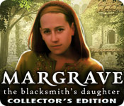 Margrave: The Blacksmith`s Daughter Collector`s Edition