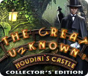 The Great Unknown: Houdini`s Castle Collector`s Edition