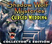 Shadow Wolf Mysteries: Cursed Wedding Collector`s Edition