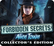 Forbidden Secrets: Alien Town Collector`s Edition