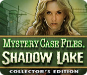 Mystery Case Files®: Shadow Lake Collector`s Edition