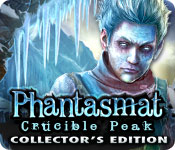 Phantasmat: Crucible Peak Collector`s Edition