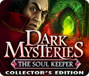 Dark Mysteries: The Soul Keeper Collector`s Edition