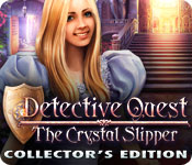 Detective Quest: The Crystal Slipper Collector`s Edition