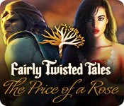 Fairly Twisted Tales: The Price Of A Rose