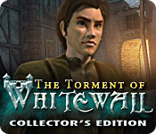 The Torment of Whitewall Collector`s Edition