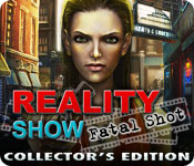 Reality Show: Fatal Shot Collector`s Edition