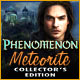 Phenomenon: Meteorite Collector`s Edition