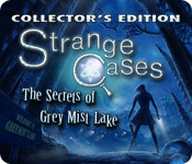 Strange Cases: The Secrets of Grey Mist Lake Collector's Edition