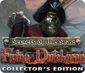 Secrets of the Seas: Flying Dutchman Collector's Edition