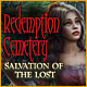 Redemption Cemetery: Salvation of the Lost