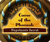 Curse of the Pharaoh: Napoleon`s Secret