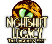 NightShift Legacy: The Jaguar`s Eye