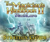 The Magician`s Handbook II: BlackLore Strategy Guide