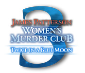 James Patterson`s Women`s Murder Club: Twice in a Blue Moon
