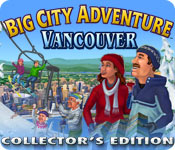 Big City Adventure: Vancouver Collector`s Edition