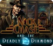 Nick Chase and the Deadly Diamond
