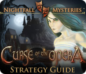 Nightfall Mysteries: Curse of the Opera Strategy Guide