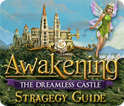 Awakening: The Dreamless Castle Strategy Guide