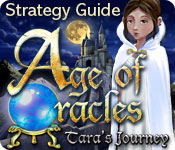 Age of Oracles: Tara`s Journey Strategy Guide