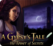 A Gypsy`s Tale: The Tower of Secrets