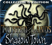 Twisted Lands: Shadow Town Collector`s Edition