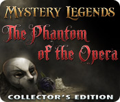 Mystery Legends: The Phantom of the Opera Collector`s Edition