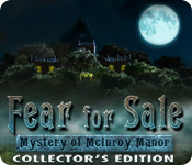 Fear for Sale: The Mystery of McInroy Manor Collector`s Edition