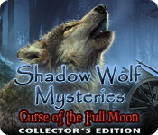 Shadow Wolf Mysteries: Curse of the Full Moon Collector`s Edition