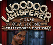 Voodoo Whisperer: Curse of a Legend Collector`s Edition