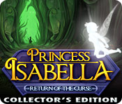 Princess Isabella: Return of the Curse Collector`s Edition