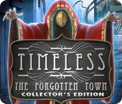 Timeless: The Forgotten Town Collector`s Edition