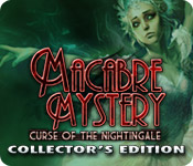 Macabre Mysteries: Curse of the Nightingale Collector`s Edition