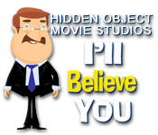 Hidden Object Movie Studios: I`ll Believe You
