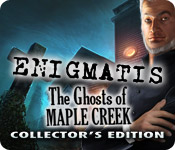 Enigmatis: The Ghosts of Maple Creek Collector`s Edition