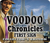Voodoo Chronicles: The First Sign Collector`s Edition