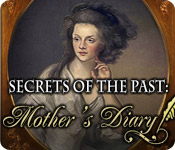 Secrets of the Past: Mother`s Diary