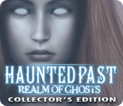 Haunted Past: Realm of Ghosts Collector`s Edition