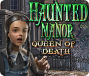 Haunted Manor: Queen of Death