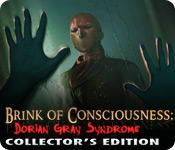 Brink of Consciousness: Dorian Gray Syndrome Collector`s Edition