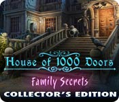 House of 1000 Doors: Family Secrets Collector`s Edition